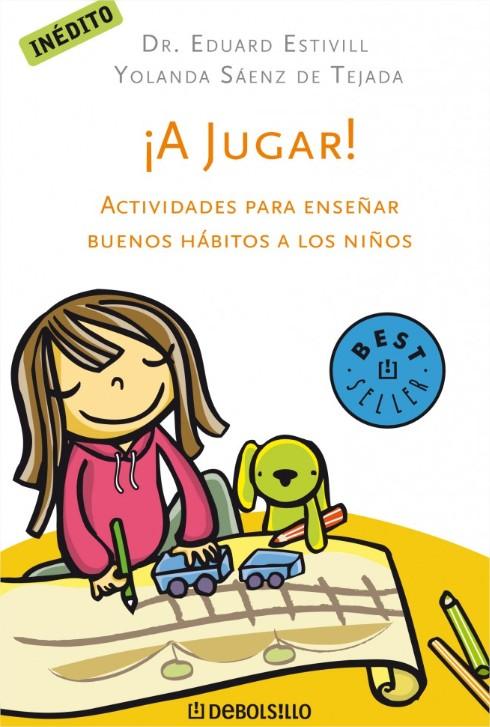Libros doctor Estivill: ¡A jugar!