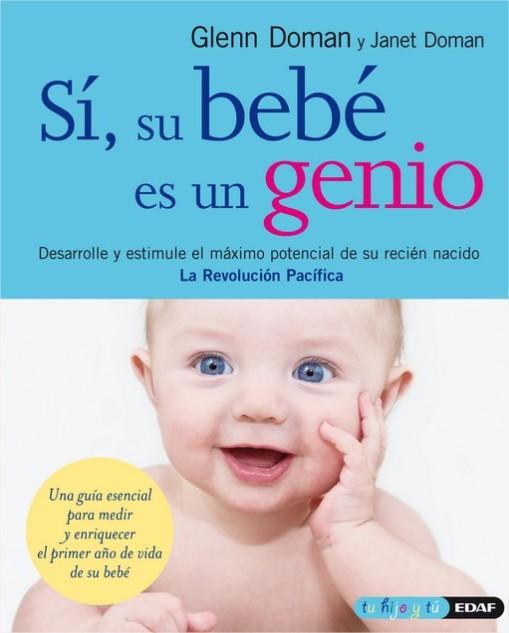 Sí, su bebé es un genio